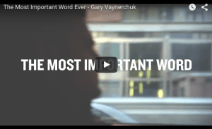 The_Most_Important_Word_Ever_-_Gary_Vaynerchuk