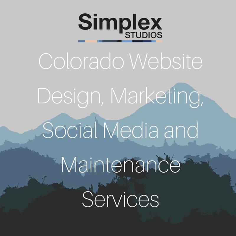 Colorado Website Design, Marketing, Social Media, Maintenance Services - Simplex Studios